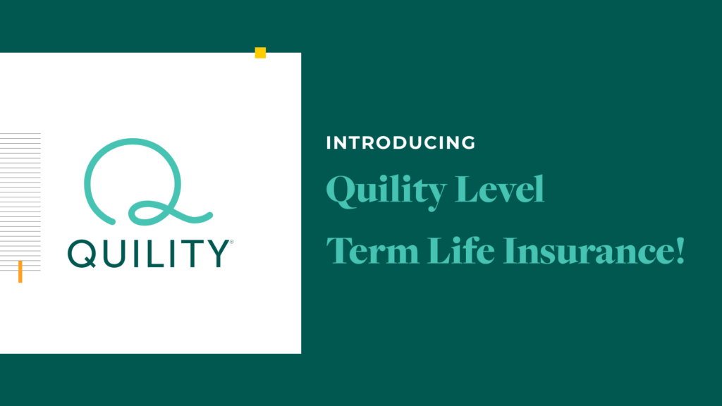 Quility Level Term life insurance