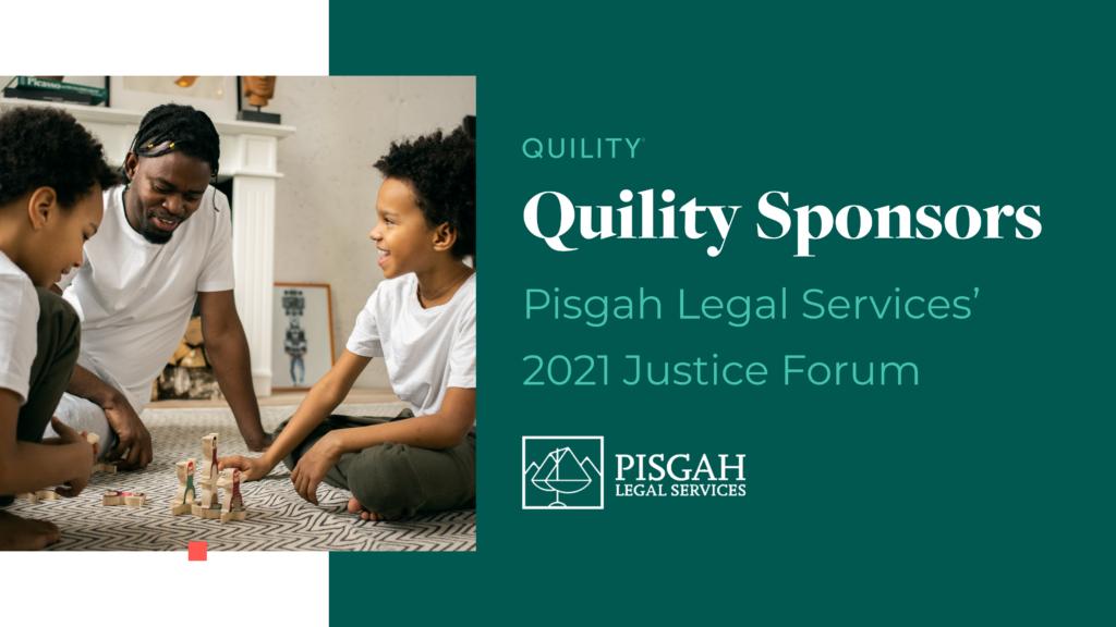 Quility Sponsors Pisgah Legal Services' 2021 Justice Forum